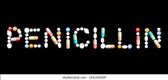 PENICILLIN written with pills, capsules, tablets. Vector illustration on black background.