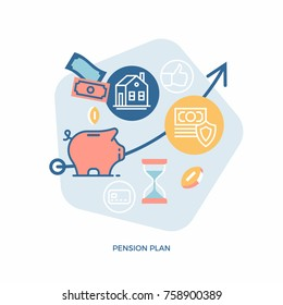 Pension plan vector concept illustration with financial and accounting icons and symbols such as piggy bank, cash money, coins, savings, time period, etc.