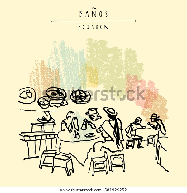 People eating at a market food court in Banos de Agua Santa, Ecuador, South America. Ethnic style American indians wearing hats. Vintage hand drawn touristic postcard in vector
