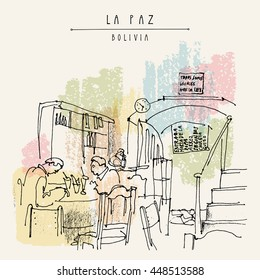 """People having breakfast at a cafe in La Paz, Bolivia. Sketch drawing. Vintage postcard. Entrance, table, stairs, """"We are all equal in the eyes of the law"""" sign in Spanish and restaurant menu. Vector"""