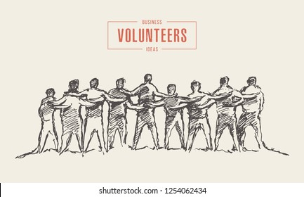 People hold hands in a spirit of togetherness, volunteers, vector illustration, hand drawn, sketch