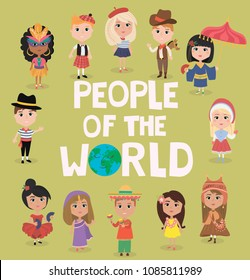 78b30ba17 People of the world poster. Characters in different national costumes,  nationalities of the world