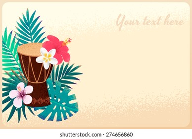 Percussion drum with palm leaves and tropical flowers template. Concept for beach party, ethnic music or open air festival. Poster, card, flyer or invitation. Retro vector illustration. Place for text