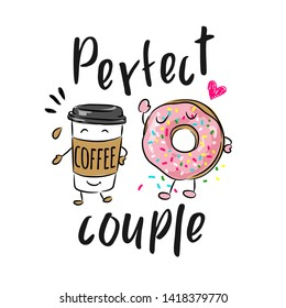 perfect couple slogan with cartoon coffee cup and donuts illustration