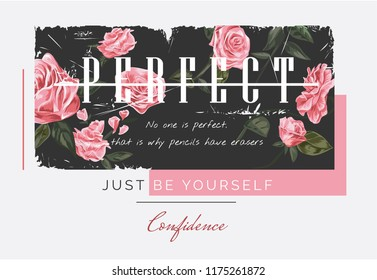 perfect slogan on rose illustration background