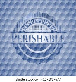Perishable blue emblem or badge with geometric pattern background.