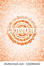 Perishable orange mosaic emblem with background