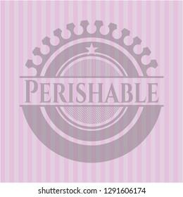 Perishable realistic pink emblem
