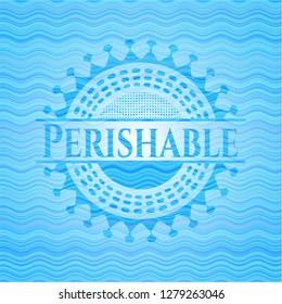 Perishable water representation emblem.