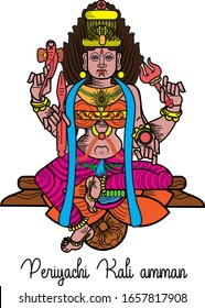 """Periyachi Amman (amman meaning """"Mother"""")  illustration sometimes called as Periyachi Kali amman and she is associated with another ferocious goddess Kali. Periyachi is the protector of children."""