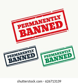 permanently banned sign in three colors