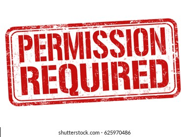 Permission required sign or stamp on white background, vector illustration