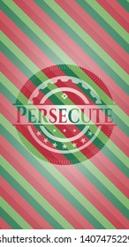 Persecute christmas style emblem. Vector Illustration. Detailed.