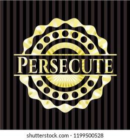 Persecute gold emblem
