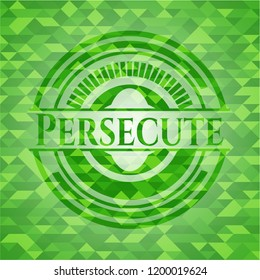 Persecute green emblem with triangle mosaic background