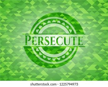 Persecute green mosaic emblem