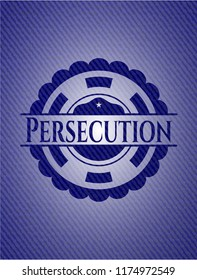 Persecution badge with denim background