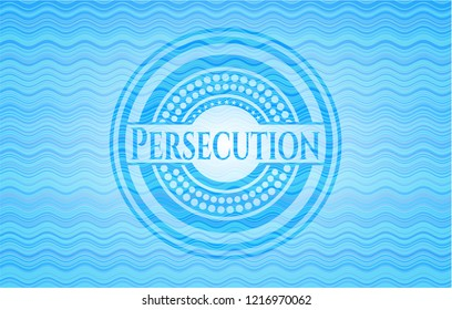 Persecution light blue water wave style badge.