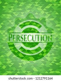 Persecution realistic green emblem. Mosaic background