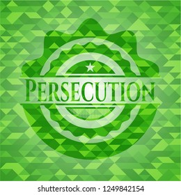 Persecution realistic green emblem. Mosaic background