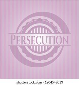 Persecution realistic pink emblem