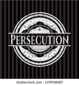 Persecution silver emblem