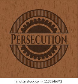 Persecution wood icon or emblem