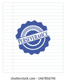 Perseverance drawn with pen. Blue ink. Vector Illustration. Detailed.