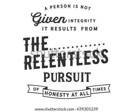 Person Not Given Integrity Results Relentless Stock Vector Royalty
