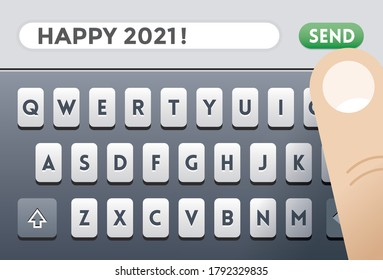 Person typing Happy 2021 chat sms message on mobile smartphone screen keyboard. Concepts: New Year, Christmas congratulations, celebration, greeting, online communication, friendship, social media etc