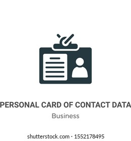 Personal card of contact data vector icon on white background. Flat vector personal card of contact data icon symbol sign from modern business collection for mobile concept and web apps design.