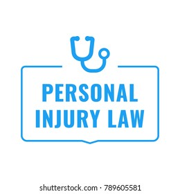 Personal injury law. Flat vector badge illustration on white background.
