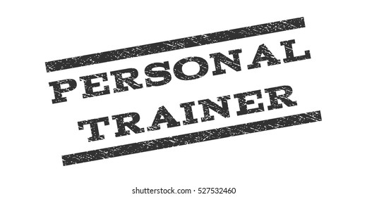 Personal Trainer watermark stamp. Text caption between parallel lines with grunge design style. Rubber seal stamp with unclean texture. Vector gray color ink imprint on a white background.