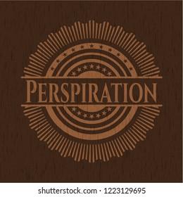 Perspiration wood emblem. Vintage.
