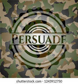 Persuade on camo texture
