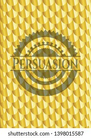 Persuasion golden badge. Scales pattern. Vector Illustration. Detailed.