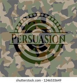 Persuasion on camo pattern