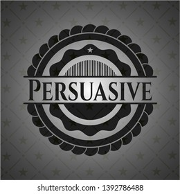 Persuasive dark emblem. Retro. Vector Illustration. Detailed.