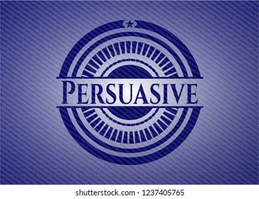 Persuasive with jean texture