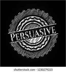 Persuasive on chalkboard