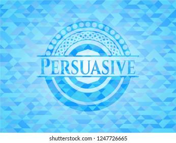 Persuasive realistic sky blue emblem. Mosaic background