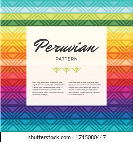 Peruvian traditional colorful geometric pattern - Ethnic ornament vector texture. Copy Space