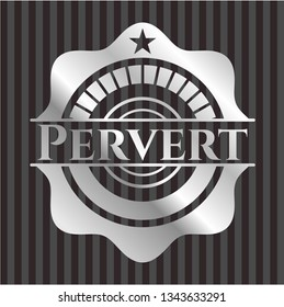 Pervert silvery emblem or badge