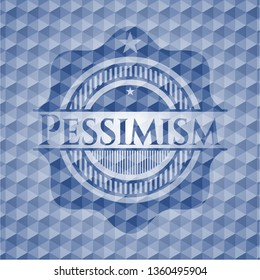 Pessimism blue emblem or badge with abstract geometric pattern background.
