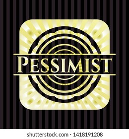 Pessimist gold emblem or badge. Vector Illustration. Detailed.