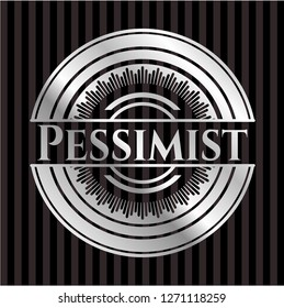 Pessimist silvery shiny emblem