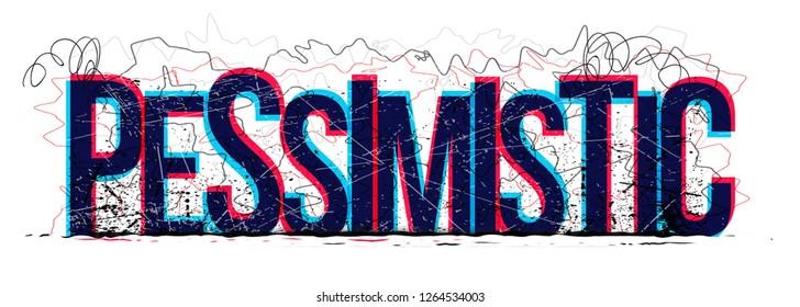 Pessimistic word vector, creative illustration.