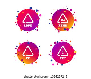 PET, Ld-pe and Hd-pe icons. High-density Polyethylene terephthalate sign. Recycling symbol. Gradient circle buttons with icons. Random dots design. Vector