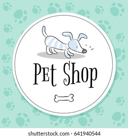 Pet shop logo vector design, animals care symbol, sign. Doodle, cartoon style dog hand drawn illustration.