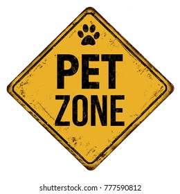 Pet zone vintage rusty metal sign on a white background, vector illustration